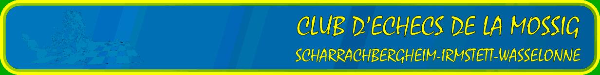 Actualités du Club d'Echecs de la Mossig
